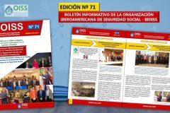 Nº 71 - Boletín Informativo de la Organización Iberoamericana de Seguridad Social - BIOISS