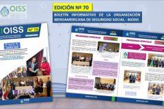 Nº 70 - Boletín Informativo de la Organización Iberoamericana de Seguridad Social - BIOISS